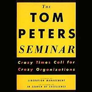 The Tom Peters Seminar Audiobook