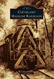 Cleveland Mainline Railroads (Images of Rail)