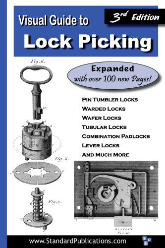 Visual Guide to Lock Picking (Third Edition)