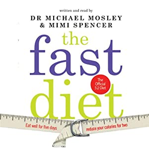Lose Weight, Stay Healthy, Live Longer - Michael Mosley, Mimi Spencer