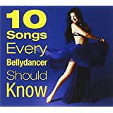 10 Songs Every Bellydancer Sho