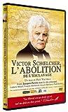 echange, troc Victor Schoelcher - l'abolition de l'esclavage