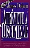 Atrévete a disciplinar (nueva edición) (0829719504) by Dobson, James C.
