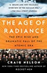The Age of Radiance: The Epic Rise an...