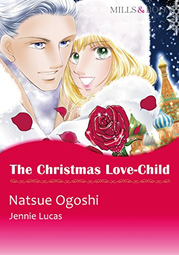 Jennie Lucas - The Christmas Love-Child (Mills & Boon comics)
