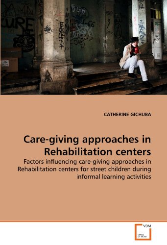 care-giving-approaches-in-rehabilitation-centers-factors-influencing-care-giving-approaches-in-rehab