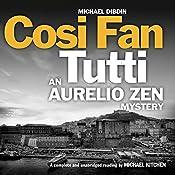 Cosi Fan Tutti: An Aurelio Zen Mystery, Book 5 | Michael Dibdin