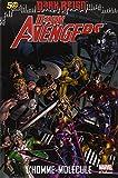 Dark avengers T02: L'homme-molécule