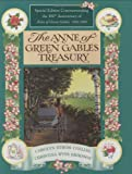 The Anne of Green Gables Treasury -Special Edition Commemorating the 100th Anniversary of Anne of Green Gables 1908-2008
