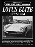 Lotus Elite 1957-1964 Limited Edition (Brooklands Books Road Test Series) R.M. Clarke