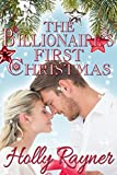 The Billionaire's First Christmas - Contemporary Romance (A Winters Love Book 1) (English Edition)