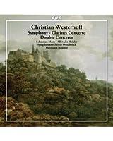 Concerto pour clarinette op.5, Concerto pour clarinette et basson, Symphonie en Mi bémol majeur