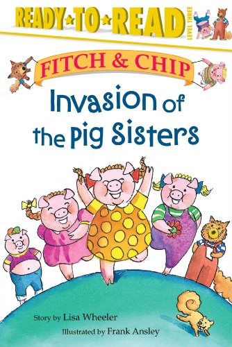 Invasion of the Pig Sisters (Fitch & Chip (Hardcover Numbered))