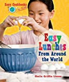 img - for Easy Lunches from Around the World (Easy Cookbooks for Kids) book / textbook / text book