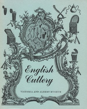 English Cutlery: Sixteenth to Eighteenth Century PDF