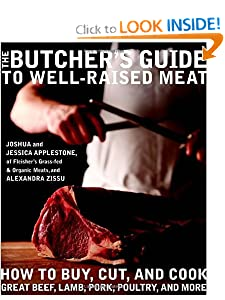 The Butcher's Guide to&nbsp;Well-Raised&nbsp;Meat: How to Buy, Cut, and Cook Great Beef,... by Sausage Making Books