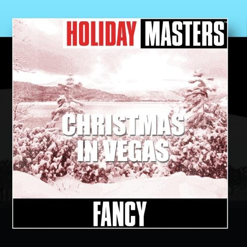Fancy - Christmas In Vegas - Zortam Music