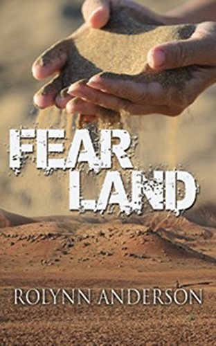 Book: FEAR LAND by Rolynn Anderson