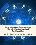 Stock Market Forecasting: The McWhirter Method de-Mystified