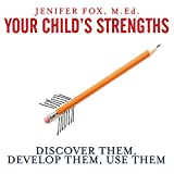 img - for Your Child's Strengths: Discover Them, Develop Them, Use Them book / textbook / text book