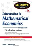 img - for Schaum's Outline of Introduction to Mathematical Economics, 3rd Edition (Schaum's Outline Series) by Dowling, Edward T. (2011) Paperback book / textbook / text book
