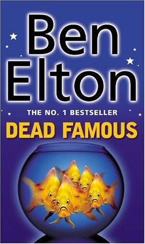 Dead Famous, Ben Elton