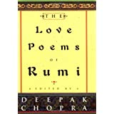 The Love Poems of Rumi ~ Jalal al-Din Rumi