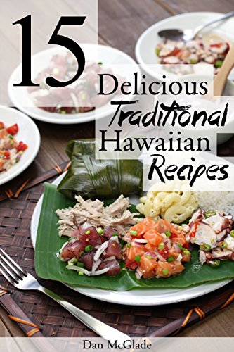15 Delicious Traditional Hawaiian Recipes