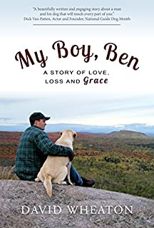 Book Cover: My Boy, Ben: A Story of Love, Loss and Grace