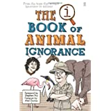 QI: The Book of Animal Ignoranceby Stephen Fry