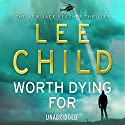 Worth Dying For: Jack Reacher 15 Audiobook by Lee Child Narrated by Jeff Harding