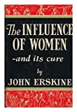 Influence of Women & Its Cure