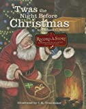 Clement C. Moore Twas the Night Before Christmas (Record a Story)