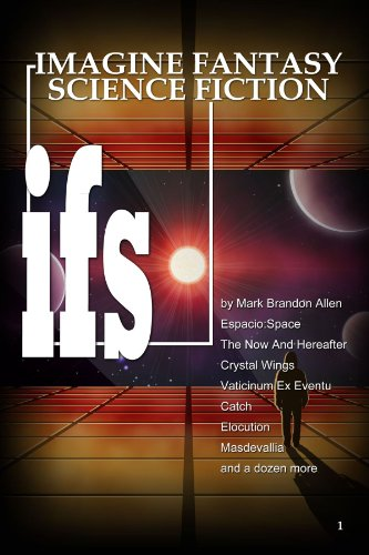 Book: ifs Imagine Fantasy Science Fiction by Mark Brandon Allen