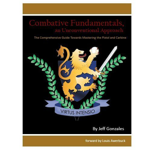 Combative Fundamentals: An Unconventional Approach by Jeff Gonzales (2002-01-01) Paperback PDF