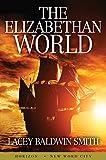The Elizabethan World