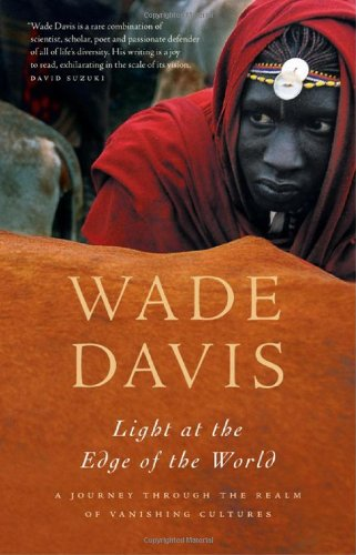 Light at the Edge of the World: A Journey Through the...