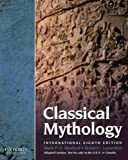 Cover of Classical Mythology, International Edition by Mark Morford Robert Lenardon Michael Sham 0199768986