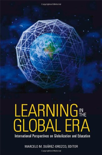 Learning in the Global Era: International Perspectives on...