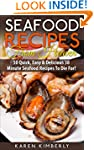 Seafood Recipes From Heaven: 50 Quick...