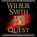 The Quest (       UNABRIDGED) by Wilbur Smith Narrated by Simon Vance