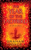 The Year of the Ladybird (0575115319) by Graham Joyce