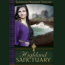 Highland Sanctuary Audiobook by Jennifer Hudson Taylor Narrated by Elle Newlands