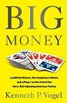 Big Money: 2.5 Billion Dollars, One S...