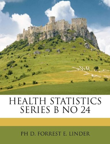 HEALTH STATISTICS SERIES  B NO 24