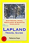 Lapland, Finland Travel Guide - Sight...
