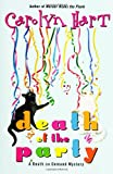 Death of the Party (Death on Demand Mysteries, No. 16) (0060004762) by Hart, Carolyn