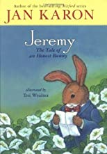 Jeremy: The Tale of an Honest Bunny by Karon, Jan published by Puffin Hardcover