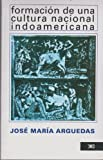 img - for Formacion de Una Cultura Nacional Indoamericana (Spanish Edition) book / textbook / text book