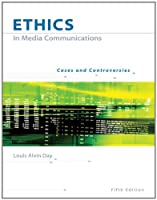 Ethics in Media Communications Cases and Controversies by Day